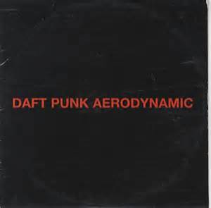 daft punk aerodynamic daft punk 667 vinyl records cds found on cdandlp