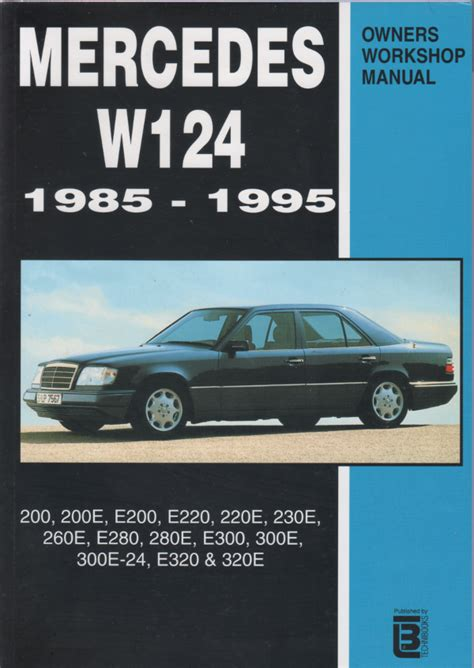 mercedes benz w124 service and repair manual 1985 1995 sagin workshop car manuals repair