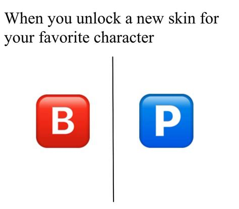 b iphone emoji when you unlock a new skin for your favorite character b button emoji your meme