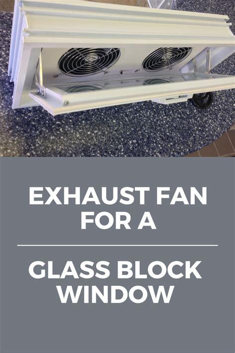 basement window exhaust fan 5 tricks to cure spooky basement windows