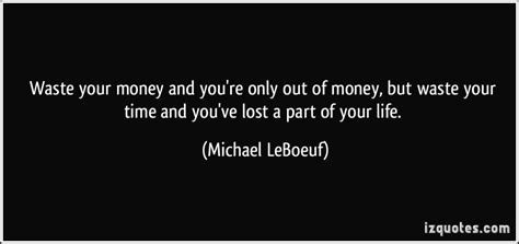 Part Time Mba Waste Of Money by Michael Leboeuf Quotes Quotesgram