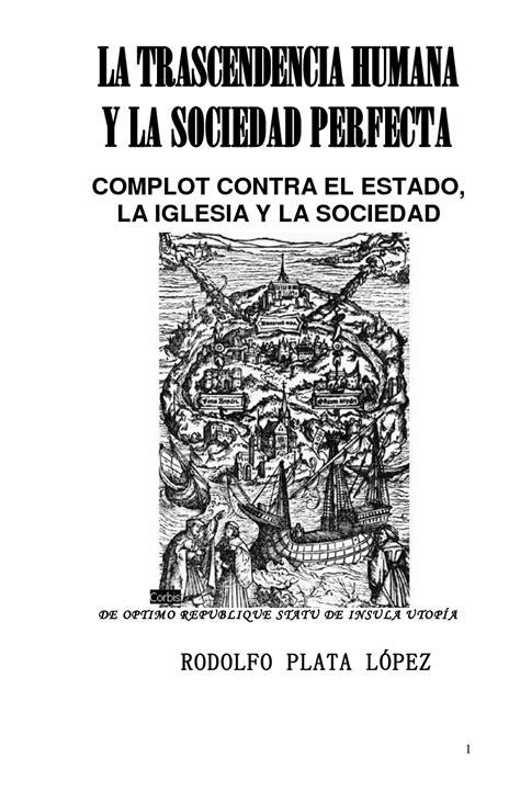 libro el complot contra los conspiraciones y sociedades secretas la trascendencia humana y la sociedad perfecta complot
