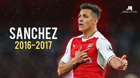 alexis sanchez youtube channel alexis sanchez sublime dribbling skills goals 2016