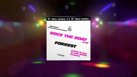 rock the boat forrest youtube forrest rock the boat maxi extended version 1982 hq