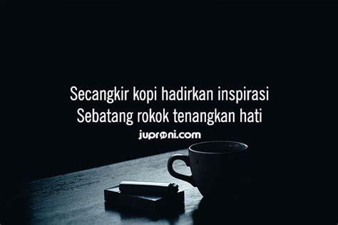kata kata kopi  rokok  bijak  lucu terbaik