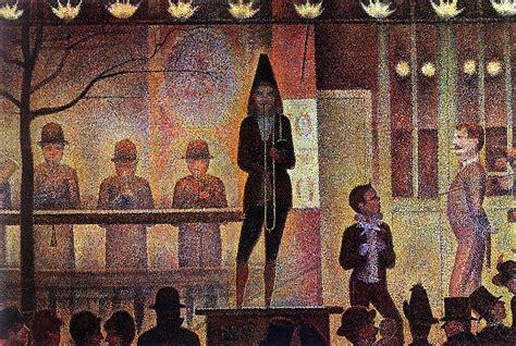 georges seurat most famous paintings art pinterest georges seurat quot la parade du cirque quot 1888 my art