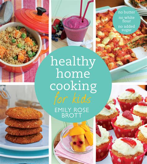 healthy home cooking for by emily brott