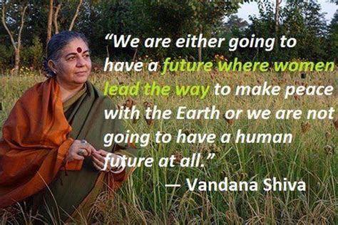 Vandana Shiva Quote Quotes By Women Vandana Shiva