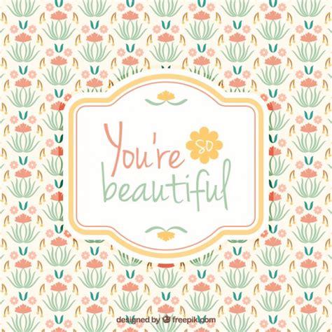 imagenes vectores gratis vintage fondo decorativo con flores vintage y frase inspiradora