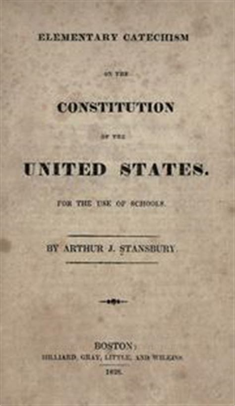 a catechism of the constitution of the united states of america classic reprint books elementary catechism on the constitution of the united