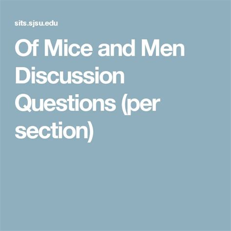 of mice and men section 6 best 25 of mice and men ideas on pinterest famous books
