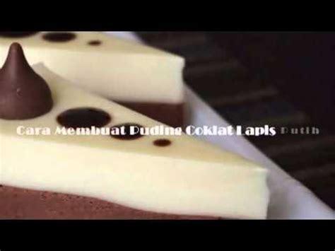 youtube membuat puding jagung resep membuat puding coklat enak youtube