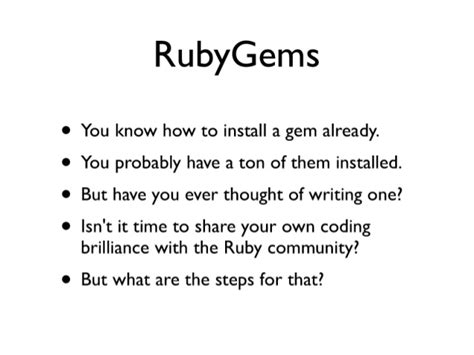Rubygems Ruby How To Write A Gem Stack Overflow | hoe talk