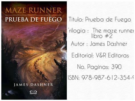 libro the maze runner prueba de fuego pdf amor en cada libro rese 209 a prueba de fuego the maze runner 2 james dashner