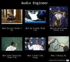 Sound Engineer Meme - 1000 images about audio engineer quot the sound guy quot on