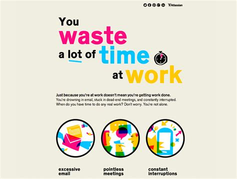 8 Ways To Waste Time At Work by You Waste A Lot Of Time At Work Information Is Beautiful