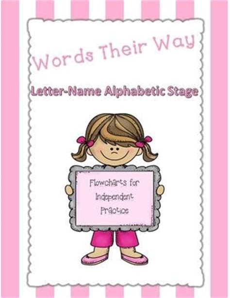 Parent Letter For Words Their Way Words Their Way Flowcharts For Independent Practice Letter Name Alphabetic Stage From Literacy