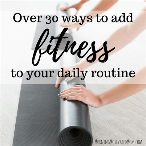 One Minute Routines To Add To Your Day 30 ways to add fitness to your daily routine