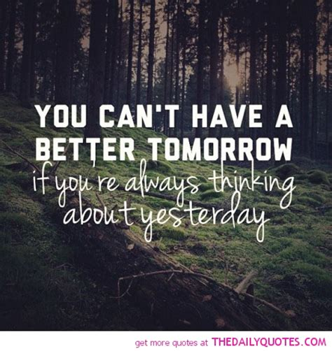 day tomorrow quotes quotesgram
