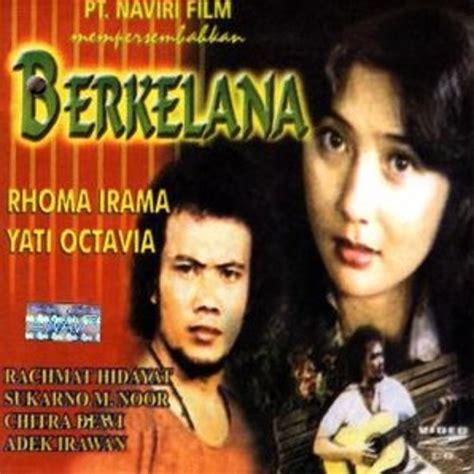 film rhoma irama free download lagu lama rhoma irama ani by ryantazha s luckyah free