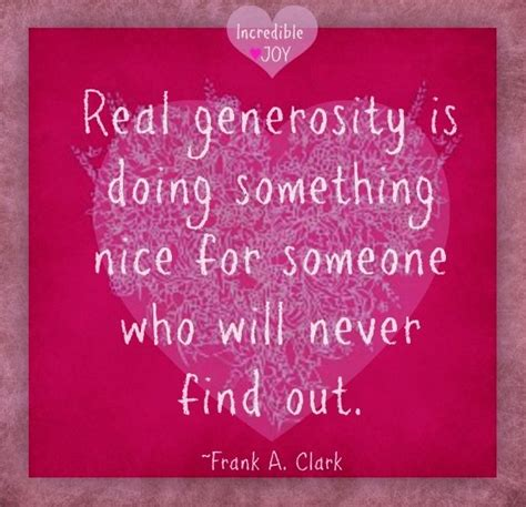 and generosity generosity quote via incrediblejoy