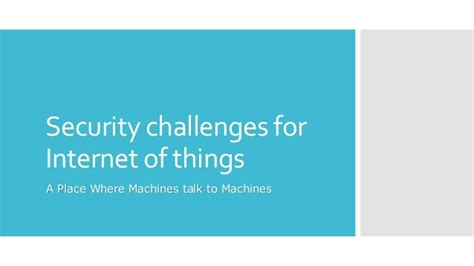 what is security challenges security challenges for of things