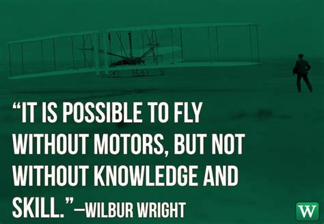the wright brothers quotes quotes about wright brothers airplanes quotesgram