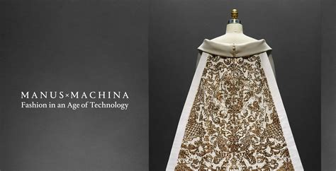 x machina manus x machina fashion in an age of technology archivi