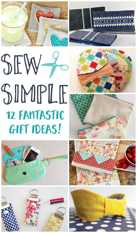 sew simple fantastic diy sewing gift ideas sewing