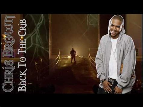 Chris Brown Back To The Crib by Juelz Santana Ft Chris Brown Back To The Crib Lyrics