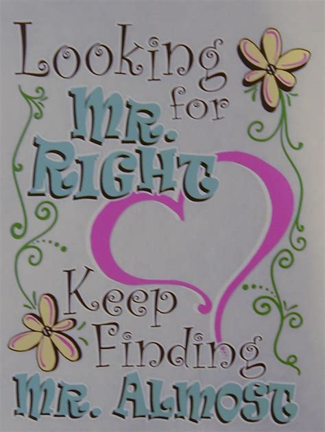 Looking For Mr Right 3 Ways To Guarantee Youll Find Him Within A Year by Looking For Mr Right Sc 3