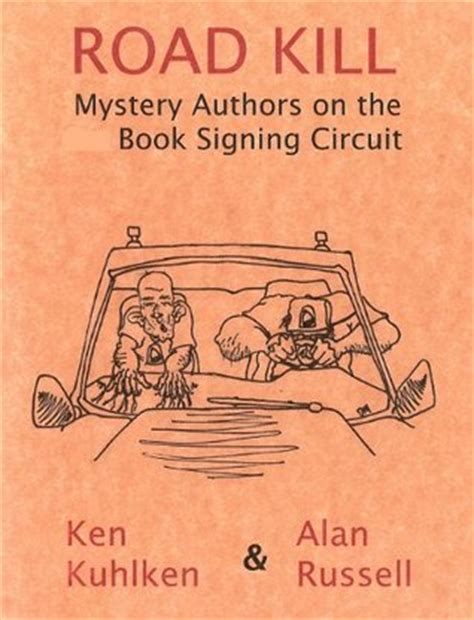 kill all the vicious circuit books road kill mystery authors on the book signing circuit by