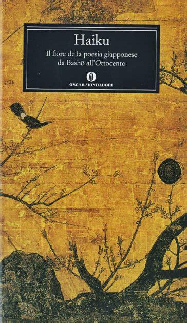 ottocento testo haiku il fiore della poesia giapponese da basho all