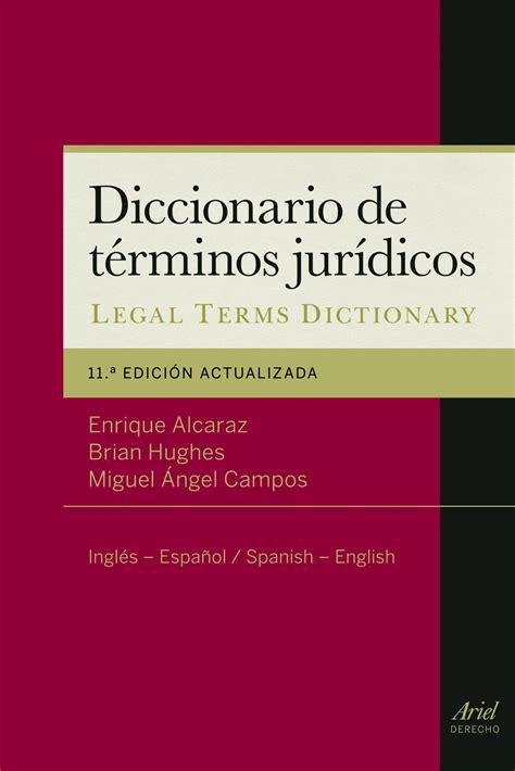 atelier libros jur 237 dicos diccionario de terminos juridicos a dictionary of legal terms