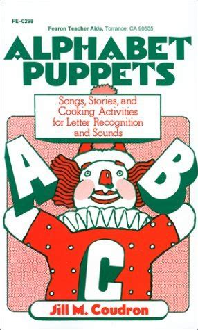 alphabet puppets songs stories  cooking activities