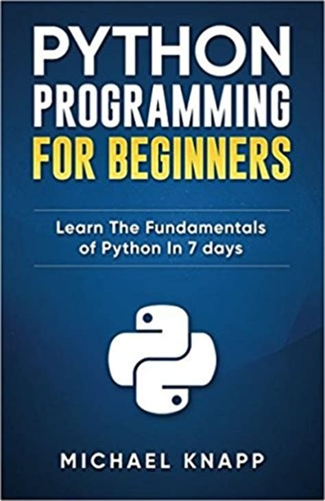 fundamentals of python programs books python programming for beginners learn the fundamentals