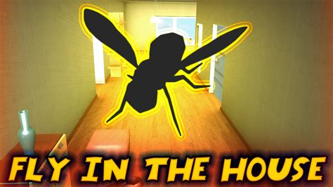 fly in the house ethangamertv plays fly in the house kid gaming doovi