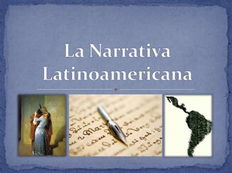 la narrativa latinoamericana