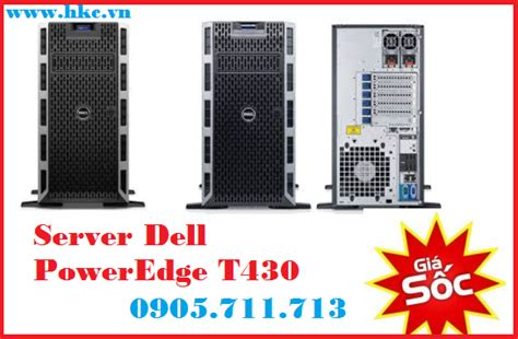 5 Server Dell T430 Intel Xeon E5 2630 V4 2 2ghz server dell poweredge t430 e5 2630 v4 gi 225 rẻ