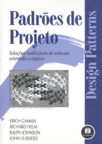 design pattern gang of four amazon padr 245 es de projetos pdf erich gamma