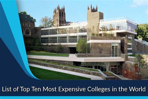 top 10 most expensive most expensive colleges in the world top ten list