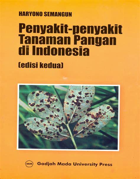 Penyakit Tanaman Pangan Dan Pembasminya By Rismunandar morfologi tumbuhan ugm press badan penerbit dan publikasi universitas gadjah mada