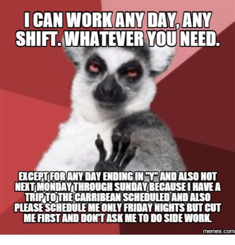 Works For Me Meme - 25 best memes about first day of work meme first day of