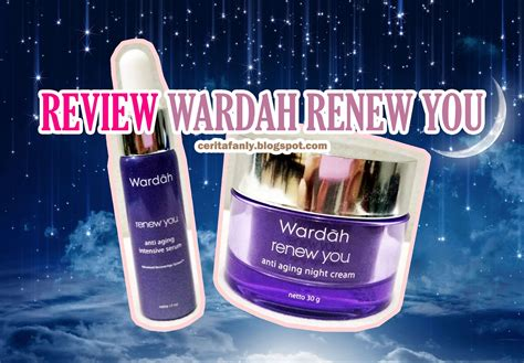 Ready Wardah Renew You Intensive Serum 1 review wardah renew you anti aging fanly