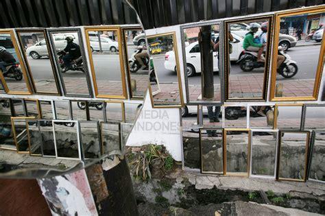 Cermin Pejompongan penjual cermin di pejompongan hiburan metrotvnews