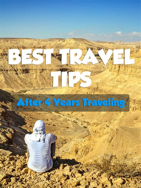 best world travel my 30 best travel tips after 6 years traveling the world