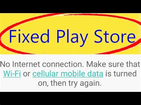 Play Store Says No Connection After Rooted How To Repair Quot No Web Connection Quot On
