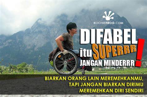 difabel indonesia motivasi hidup difabel super