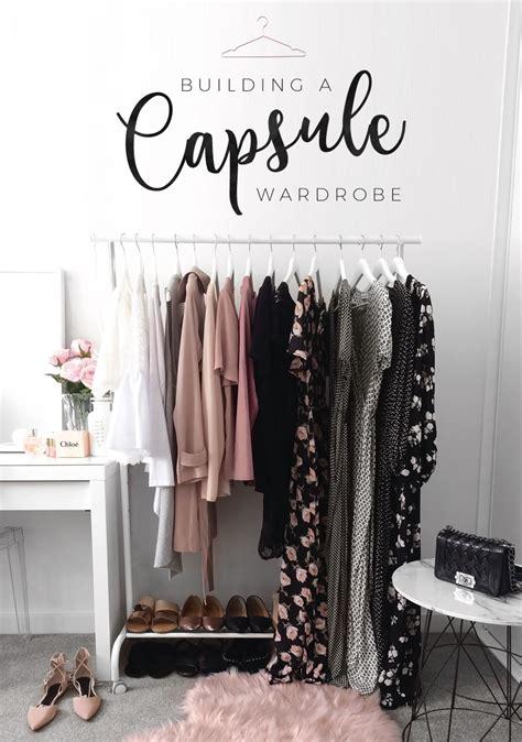 pinterest wardrobe how to build a capsule wardrobe