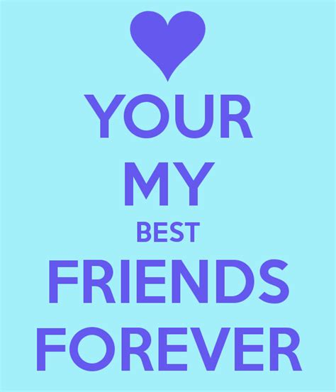 your s best friend your my best friends forever poster summer sullivan keep calm o matic
